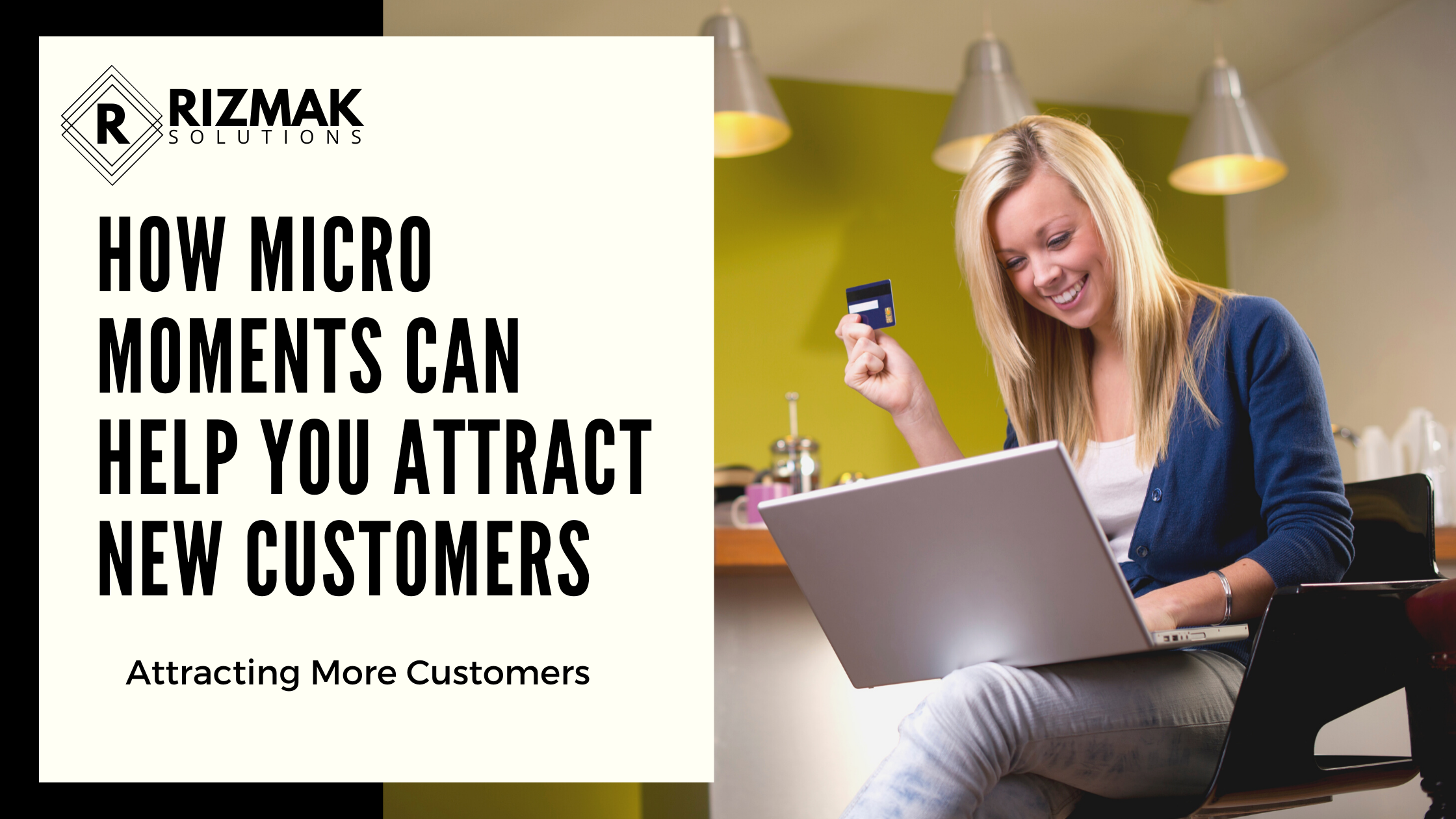 How Micro Moments Can Help You Attract New Customers